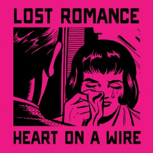 LostRomance_HeartOnAWire-Si